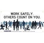 Work Safely. Others Count on You (Graphic) Banner 3'x6' w/Rope