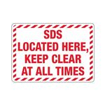 SDS Located Here Keep Clear At All Times