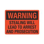 Warning Stealing Will Le … st And Prosecution Sign