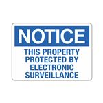 Notice This Property Pro … ronic Surveillance Sign