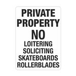 Private Property No Loit … oards Rollerblades Sign