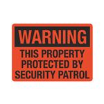 Warning This Property Pr … By Security Patrol Sign