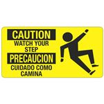 Caution Watch Your Step - 4 in. x 8 in.