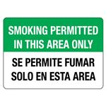 Smoking Permitted In This Area Only/Bilingual  Sign