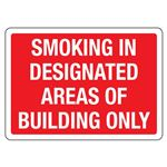 Smoking in Designated Areas of Building Only Sign