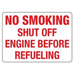 No Smoking Shut Off Engine Before Refueling Sign