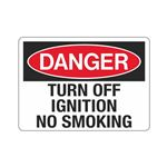 Danger Turn Off Ignition No Smoking Sign