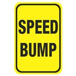 Speed Bump Signs - Speed Bump 12 x 18