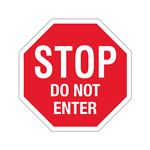 Stop Sign - STOP - Do Not Enter