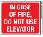 Two-Sided Flanged Sign-InCaseOfFireDoNotUseElevator-10x12