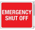 Two-Sided Flanged Signs - Emergency Shut Off 10x12