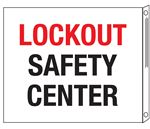 Two-Sided Flanged Signs - Lockout Safety Center 10x12