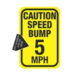 Caution Speed Bump (X) MPH Sign