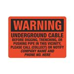 Warning Underground Cable Call Company 10 x 14
