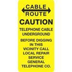 "Cable Route Caution Telephone Cable Underground - 6"" x 12"""