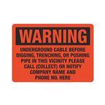 Warning Underground Cable - Custom 10 x 14