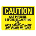 Caution Gas Pipeline Before Excavating Call - 10 x 14