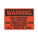 Warning High Pressure Gas Pipeline - 10 x 14