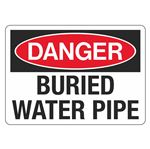 Danger Buried Water Pipe - 10 x 14