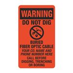 "Warning Do Not Dig Buried Fiber Optic Cable - 3 1/2"" x 6"""