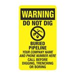 Warning Do Not Dig Buried Pipeline - 3-1/2 x 6
