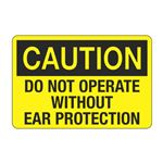 Do Not Operate Without Ear Protection Decal