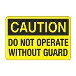 Do Not Operate Without A Guard Decal