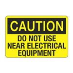 Do Not Use Near Electrical Equipment Decal