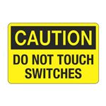 Do Not Touch Switches Decal