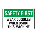 Wear Goggles When Using This Machine Decal