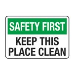 Keep This Place Clean Decal