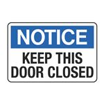 Keep This Door Closed Decal
