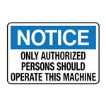 Only Authorized Persons  … rate This Machine Decal