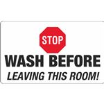 Stop Wash Before Leaving This Room Decal